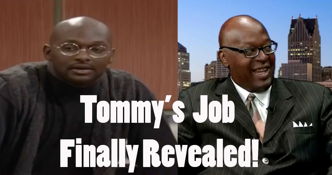 Tommy's job revealed