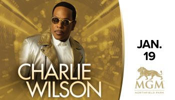 Enter to Win Tickets to See Charlie Wilson at MGM Northfield Park – Center Stage!